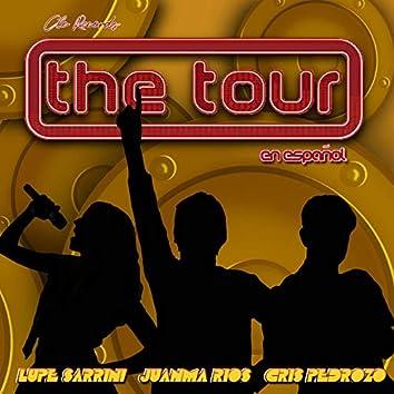 The Tour (En Español)