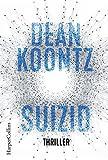 Suizid (Jane Hawk, Band 1) - Dean Koontz