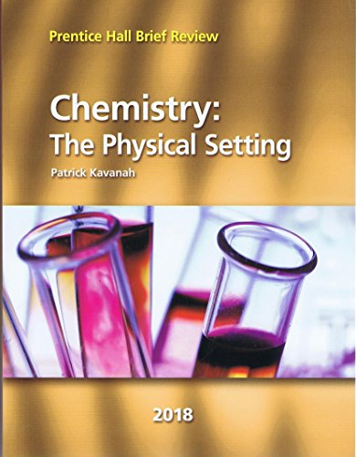 Prentice Hall Brief Review Chemistry: The Physical Setting 2018 Student Book