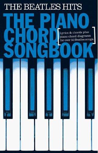 Piano Chord Songbook: The Beatles Hits: Songbook für Klavier