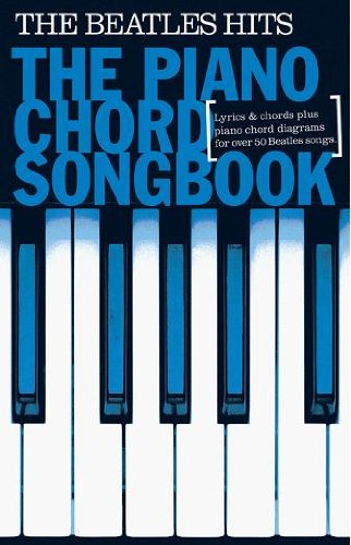 Piano Chord Songbook: The Beatles Hits: Songbook für Klavier