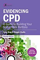 Evidencing CPD: A Guide to Building Your Social Work Portfolio (Critical Skills for Social Work)