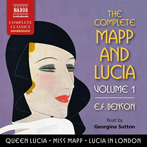 The Complete Mapp and Lucia, Volume 1 cover art
