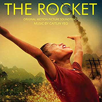 The Rocket (Original Motion Picture Soundtrack)
