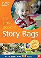The Little Book of Story Bags (Little Books)