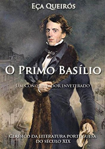 O Primo Basílio: Análise da família burguesa urbana no século XIX