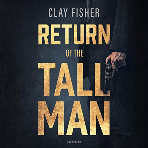 Return of the Tall Man audiobook cover art