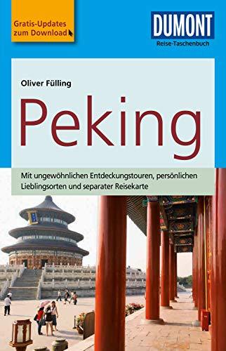 DuMont Reise-Taschenbuch Reiseführer Peking (DuMont Reise-Taschenbuch E-Book)