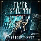 Stars and Stripes: Black Stiletto 3