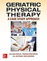 Geriatric Physical Therapy: A Case Study Approach