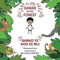 Samad in the Forest: English-Ga Bilingual Edition