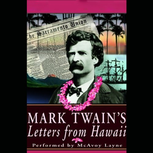 Mark Twain's Letters from Hawaii  Audiolibri
