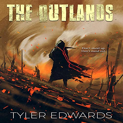 The Outlands Audiobook By Tyler Edwards cover art