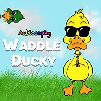 Waddle Ducky