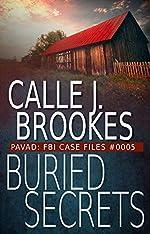 Buried Secrets: PAVAD: FBI Case File #0005 (Pavad- FBI Case Files Book 5)