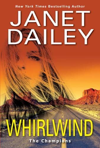 Whirlwind: A Thrilling Novel of Western Romantic Suspense (The Champions)