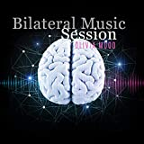 Bilateral Music Session: Listen with Headphones & Anti Anxiety