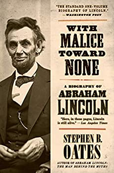 Paperback With Malice Toward None : A Biography of Abraham Lincoln Book