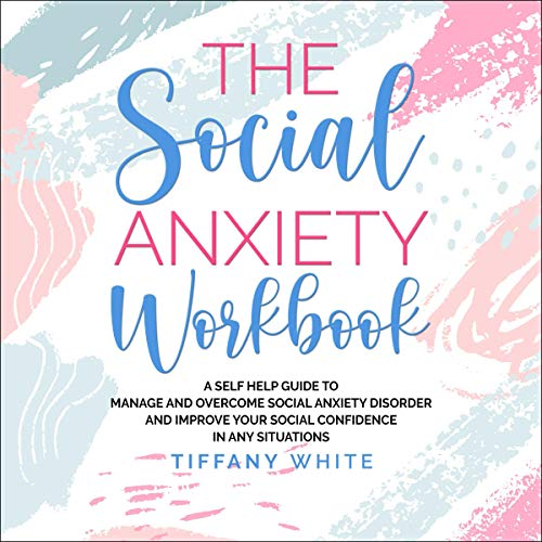 The Social Anxiety Workbook audiobook cover art