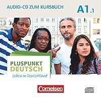 Pluspunkt Deutsch - Leben in Deutschland A1: Teilband 01. Audio-CD zum Kursbuch