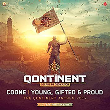 Young, Gifted & Proud (The Qontinent Anthem 2017)