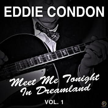 Meet Me Tonight in Dreamland, Vol. 1