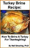 Turkey Brine Recipe: How To Brine A Turkey For Thanksgiving!