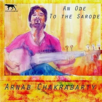 An Ode to the Sarode