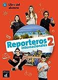 Reporteros Internacionales: Libro del alumno + MP3 CD 2 (A1-A2) (Spanish Edition)
