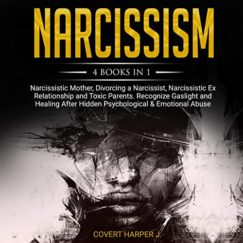 Narcissism: 4 Books in 1 audiobook cover art