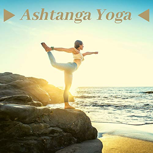 Ashtanga Yoga: Musiche strumentali di meditazione