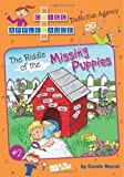 The Riddle of the Missing Puppies (Criss Cross Applesauce (Paperback))