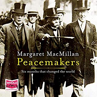 Peacemakers                   By:                                                                                                                                 Margaret MacMillan                               Narrated by:                                                                                                                                 Suzanne Toren                      Length: 25 hrs and 45 mins     Not rated yet     Overall 0.0