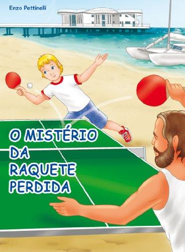 O mistério da raquete perdida - Ping-Pong (Portuguese Edition)