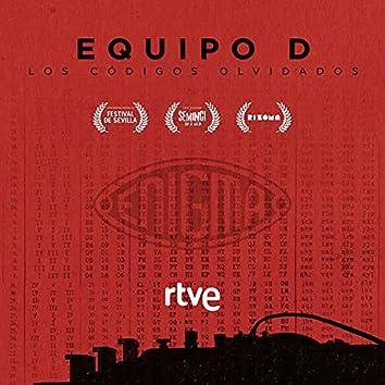 Equipo D. Los Códigos Olvidados (Música Original del Documental de RTVE)