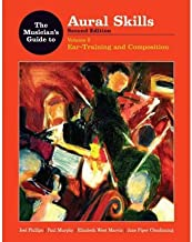 The Musician's Guide to Aural Skills: Ear Training and Contextual Listening v. 2 (Musician's Guide) (Paperback) - Common