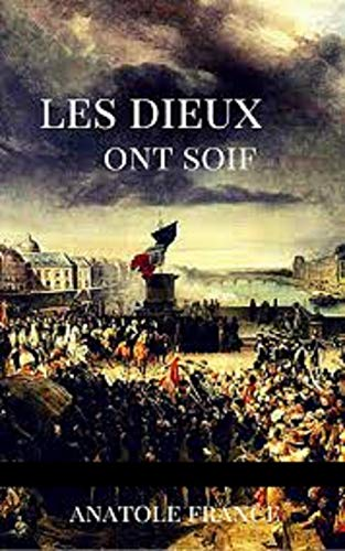 Les Dieux ont soif illustree (French Edition)