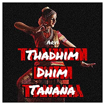 Thadhim Dhim Tanana