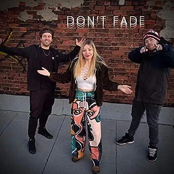 DON'T FADE (feat. Jake Breathe & Jillian Wisborg)