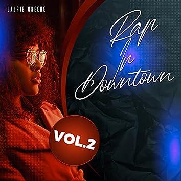 Rap in Downtown, Vol. 2