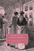 Gender and the Victorian Periodical (Cambridge Studies in Nineteenth-Century Literature and Culture) by Hilary Fraser Stephanie Green Judith Johnston(2008-01-21)