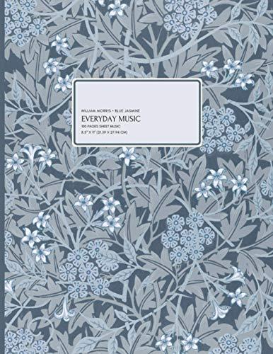 William Morris - Blue Jasmine: Everyday Music, 100 Pages Sheet Music, 8.5' x 11' (21.59 x 27.94 cm)