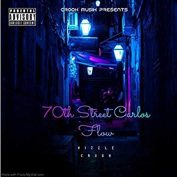 70 Street Carlos Flow