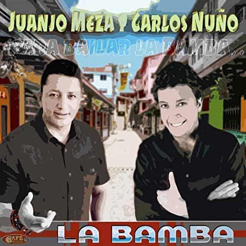 Juan José Meza & Carlos Nuño