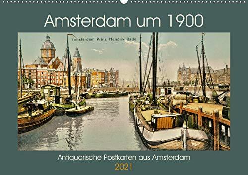 Amsterdam um 1900 (Wandkalender 2021 DIN A2 quer)