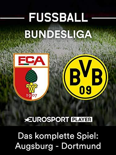 Das komplette Spiel: FC Augsburg gegen Borussia Dortmund