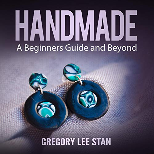 Handmade: A Beginners Guide and Beyond audiobook cover art