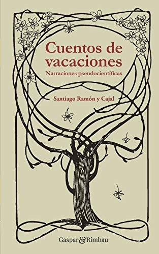 Cuentos de vacaciones: Narraciones pseudocientíficas: 8 (Recuerdos del futuro)
