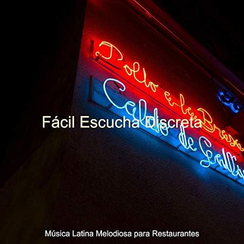 Música Latina Melodiosa para Restaurantes