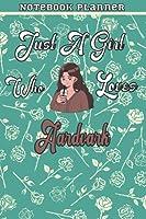 Just A Girl Who Loves Aardvark Gift Women Notebook Planner: College,Finance,Homeschool,Appointment,Bill,To Do List,Passion,6x9 in ,Work List,Management,Teacher,Book,Gift